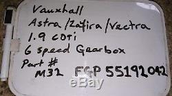 Vauxhall Astra/Vectra/Zafira 1.9 CDTI 6 Speed Gear Box M32FGP55192042